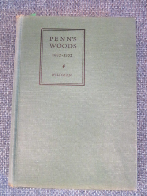 Image for Penn's Woods  1632-1932