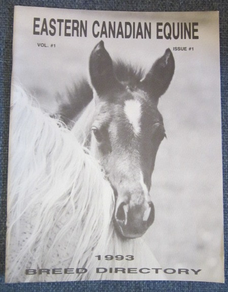 Image for Eastern Canadian Equine:  Volume 1 Issue One: 1993 Breed Directory
