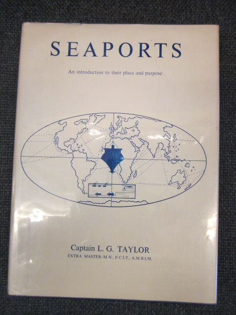 Image for Seaports : An Introduction to Their Place and Purpose