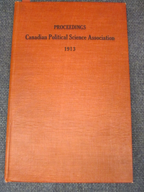 Image for Canadian Political Science Association - Papers and Proceedings of the First Annual Meeting , Ottawa, Sept. 4-6, 1913