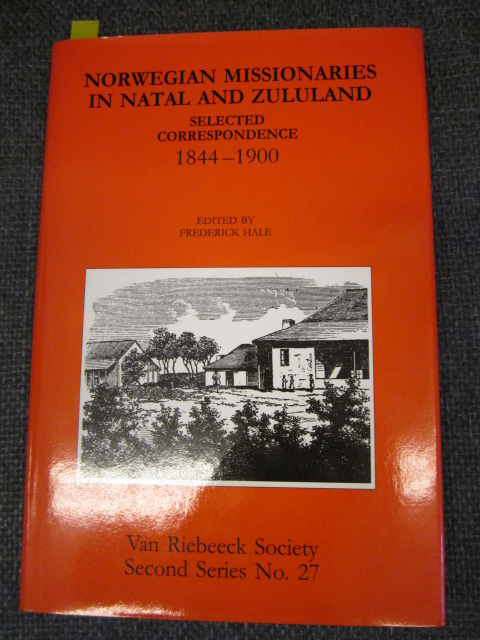 Image for Norwegian Missionaries in Natal and Zululand : Selected Correspondence 1844-1900