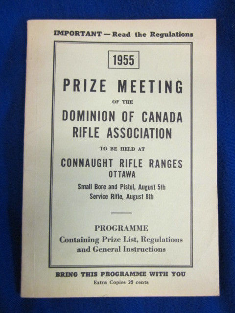 Image for 1955 Prize Meeting of the Dominion of Canada Rifle Association to be held at Connaught Rifle Ranges, Ottawa. Programme, Prize List, Regulations and General Instructions