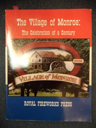 Image for The Village of Monroe:  The Celebration of a Century