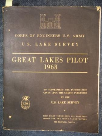 Image for Great Lakes Pilot 1968: To Supplement the Information Given Upon the Charts Published By the U.S. Lake Survey