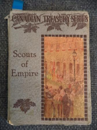 Image for Scouts of Empire: The Story of the Discovery of the Great North-west