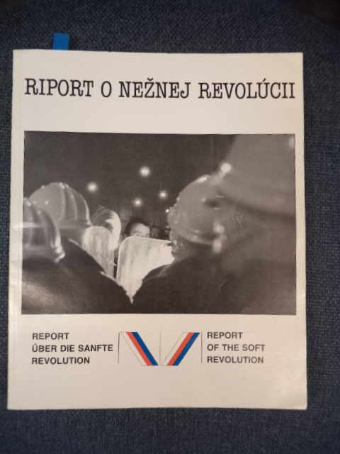 Image for Riport o Neznej Revolúcii/ Report Uber die Sanfte Revolution/ Report of the Soft Revolution
