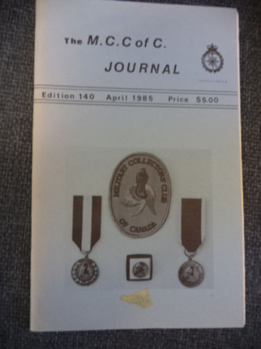 Image for MILITARY COLLECTORS CLUB of Canada . Numbers 140, 141 and 142 of the M.C.C. of C. Journal: April, June, August 1985.