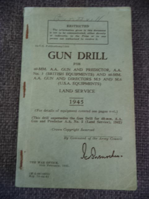 Image for Gun Drill for 40- MM. A.A. And Predictor, A.A. No. 3 ( British Equipments ) and 40- MM. A.A. Gun and Directors M.5 And M.6 ( U.S.A Equipments ), Land Service