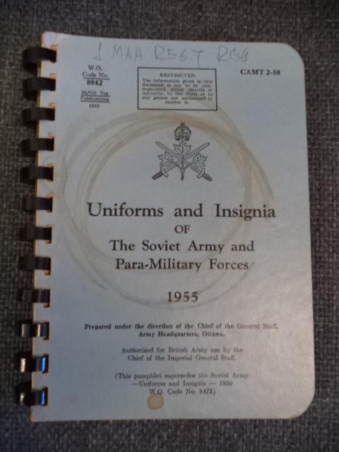 Image for Uniforms and Insignia of the Soviet Army and Para-Military Forces . 1955. CAMT 2-58. Compiled in Canada . Restricted. W.O. Code No. 8842
