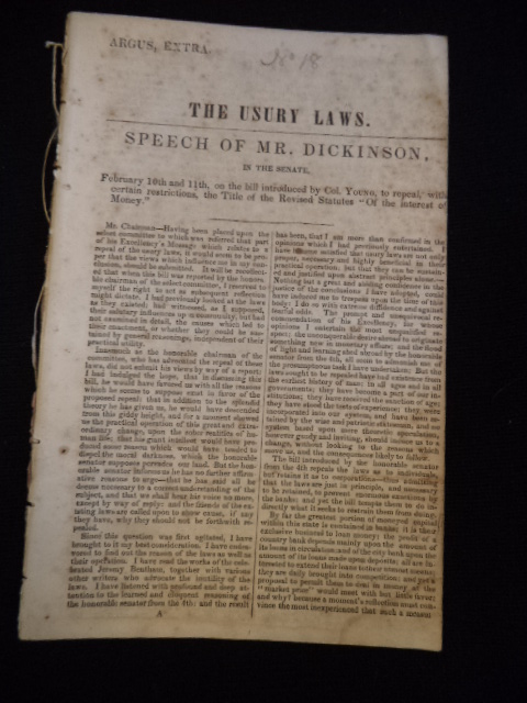 "Image for The Usury Laws. Speech of Mr. Dickinson, in the Senate, February 10th and 11th, on the bill introduced by Col. Young, to repeal, with certain restrictions, the Title of the Revised Statutes ""Of the interest of money."""