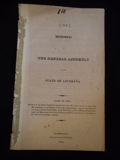 "Image for Memorial of the General Assembly of the State of Louisiana. April 18, 1820:...""An Act Regulating the Currency, Within the United States, of the Gold Coins of Great Britain, France, Portugal, and Spain...."