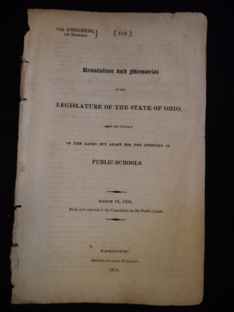 Image for Resolution and Memorial of the Legislature of the State of Ohio: Upon the Subject of the Lands Set Apart for the Purposes of Public Schools. March 10, 1824. Read, and Referred to the Committee on the Public Lands. 18th Congress, 1st Session: 113