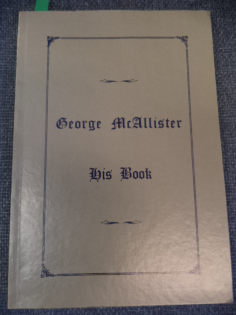 Image for The Journal of Captain George C. Mc Allister.  Copied from the Original Note Books by Mary Hill, January, 1931.