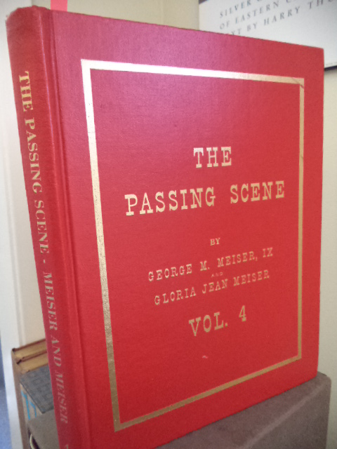 Image for The Passing Scene. Stories and Photographs of Old-time Reading  and  Berks.  Vol. 4