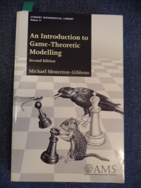Image for An Introduction to Game-Theoretic Modelling. Second Edition. 2nd