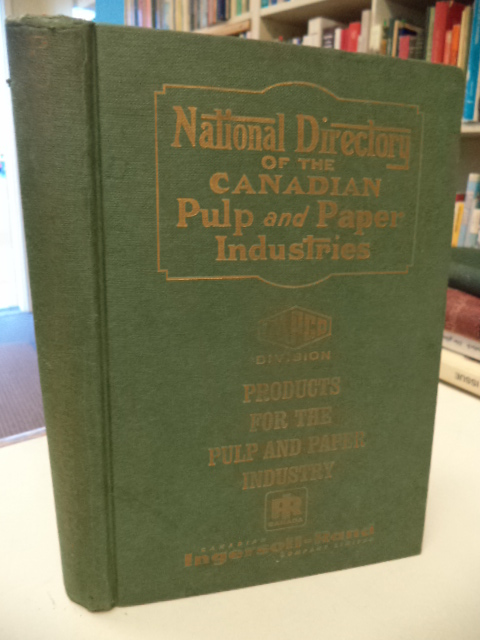 Image for National Directory of the Canadian Pulp and Paper Industries. 1965 - 1966