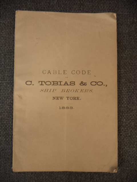 Image for Cable Code of C. Tobias & Co., Ship Brokers, New York. 1883.