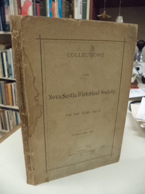 Image for Collections of the Nova Scotia Historical Society For the Years 1893 - 1895. Volume IX [9]