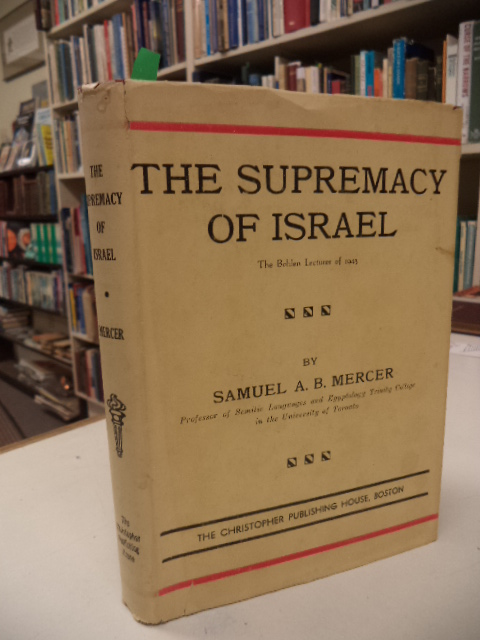 Image for The Supremacy of Israel. The Bohlen Lectures of 1943