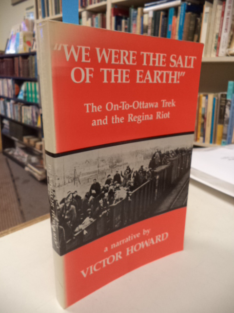 Image for We Were the Salt of the Earth: The on-to-Ottawa Trek and the Regina Riot (Canadian Plains Studies(CPS))