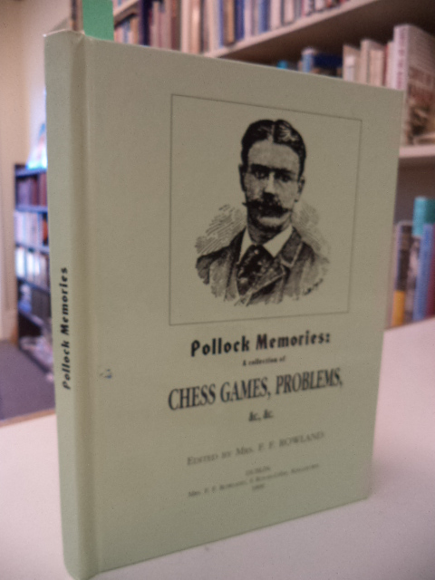 Image for Pollock Memories: A Collection of Chess Games, Problems, &c., &c