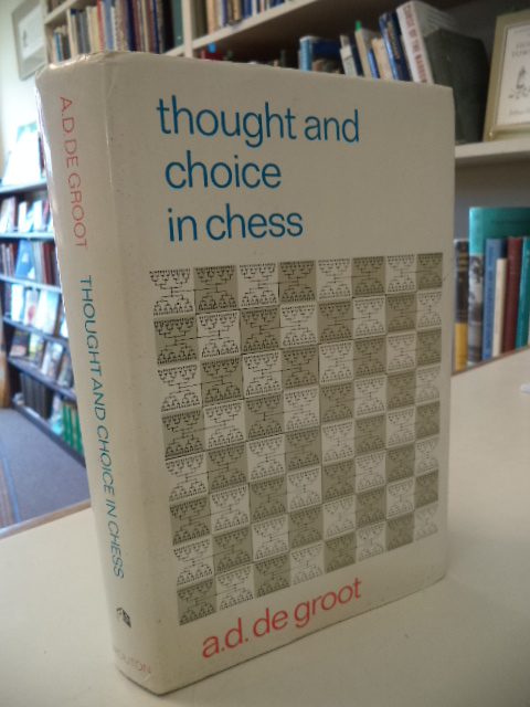 Image for Thought and Choice in Chess (Psychological Studies 4)