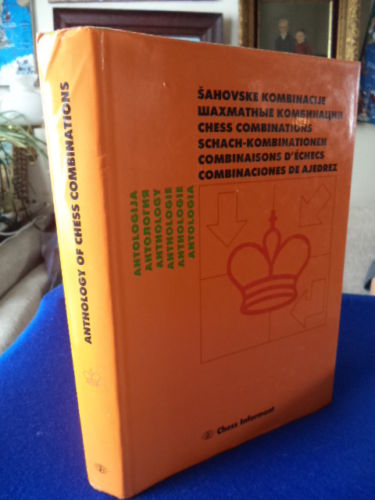 Image for Chess Combinations Anthology : Antología Combinaciones De Ajedrez : Schach-kombinationen : Combinations D'echecs. SECOND EDITION