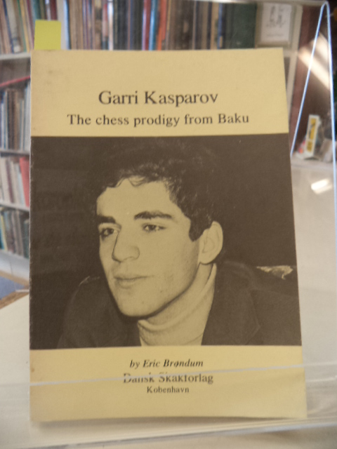 Image for Garri Kasparov The Chess Prodigy from Baku [Garry Kasparov]