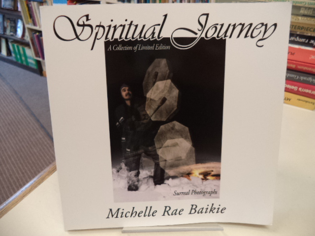Image for Spiritual Journey: A Collection of Limited Edition Surreal Photographs [signed]