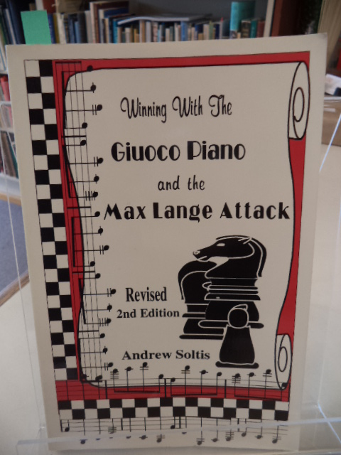 Image for Winning with the Giuoco Piano and the Max Lange Attack. Revised 2nd Edition