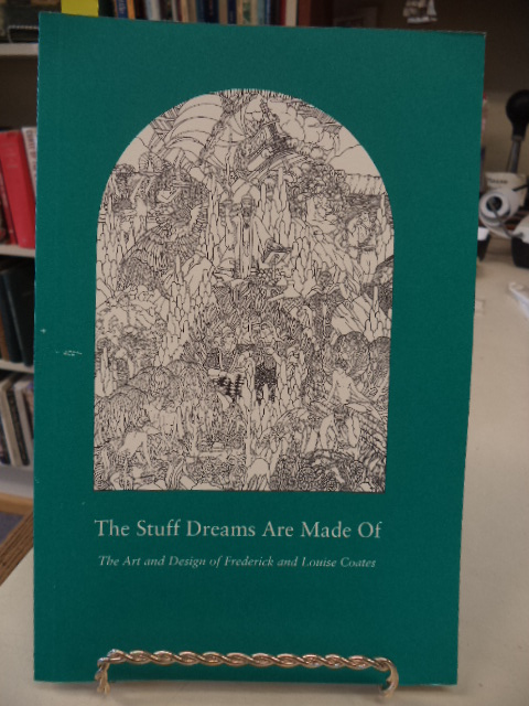 Image for The Stuff Dreams Are Made Of: The art and design of Frederick and Louise Coates