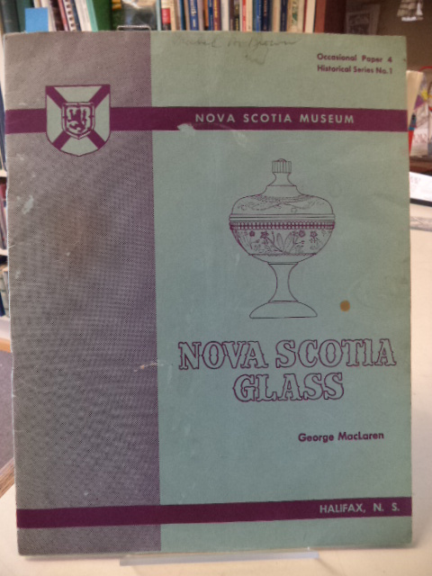 Image for Nova Scotia Glass.  Occasional Paper 4, Historical Series No. 1