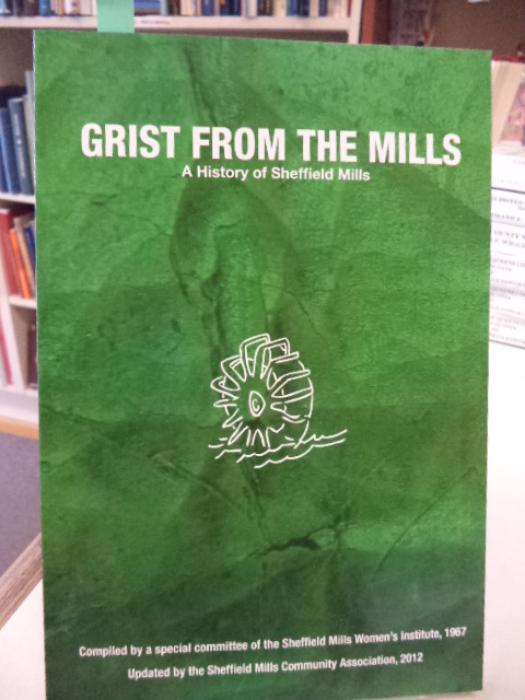 Image for Grist From the Mills. A History of the Village of Sheffield Mills