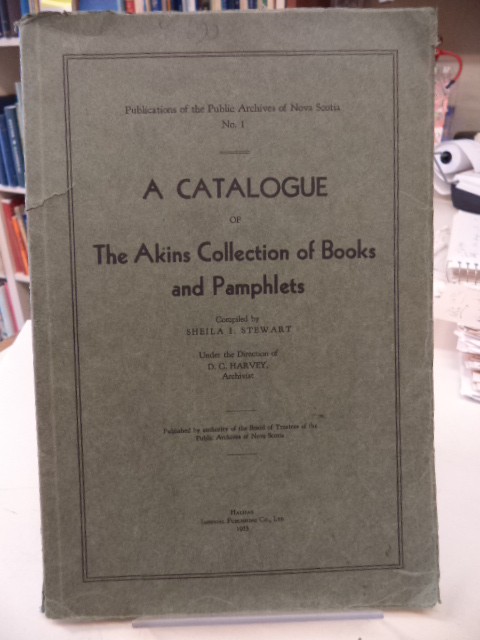 Image for A Catalogue of the Akins Collection of Books and Pamphlets. Public Archives of Nova Scotia No. 1