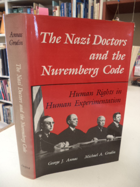 Image for The Nazi Doctors and the Nuremberg Code: Human Rights in Human Experimentation
