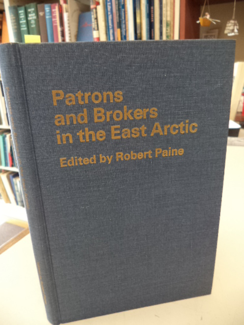 Image for Patrons and Brokers in the East Arctic. (Newfoundland Social and Economic Papers No. 2)