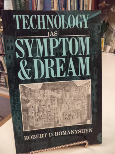 Image for Technology as Symptom and Dream
