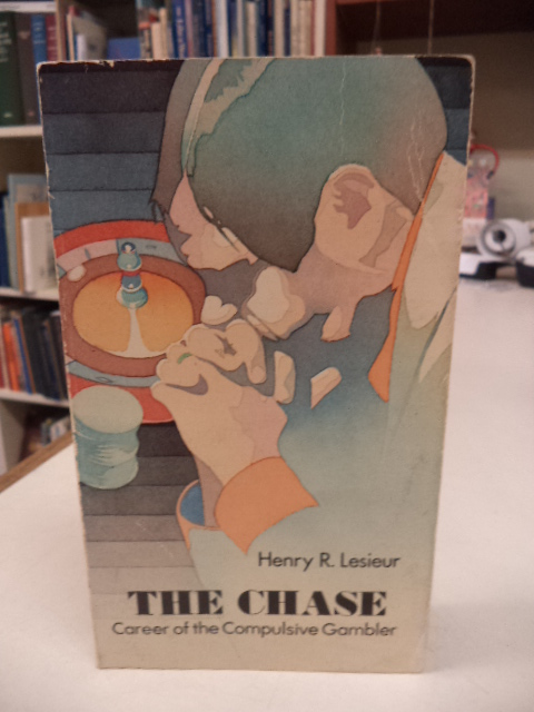 Image for The Chase: Career of the Compulsive Gambler