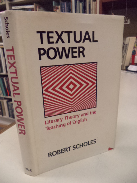 Image for Textual Power: Literary Theory and the Teaching of English