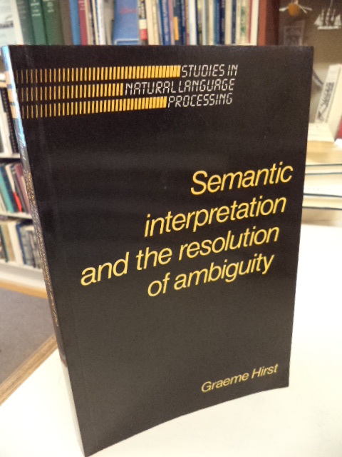 Image for Semantic Interpretation and the Resolution of Ambiguity (Studies in Natural Language Processing)