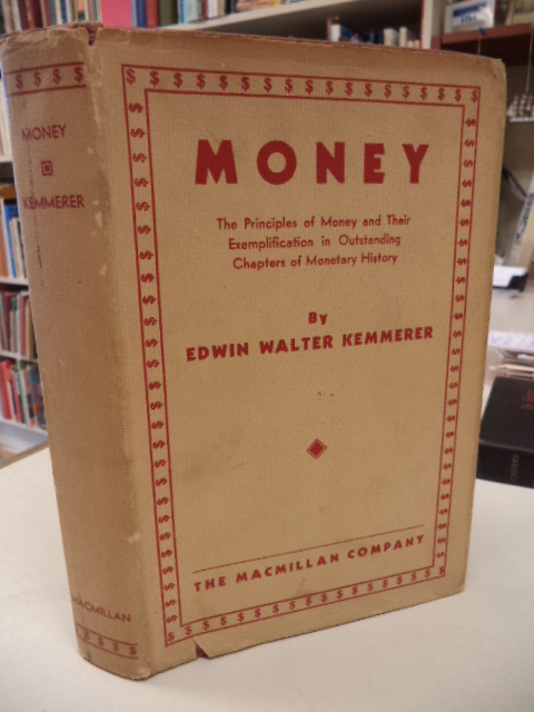Image for Money.  The Principles of Money and Their Exemplification  in Outstanding Chapters of Monetary History.