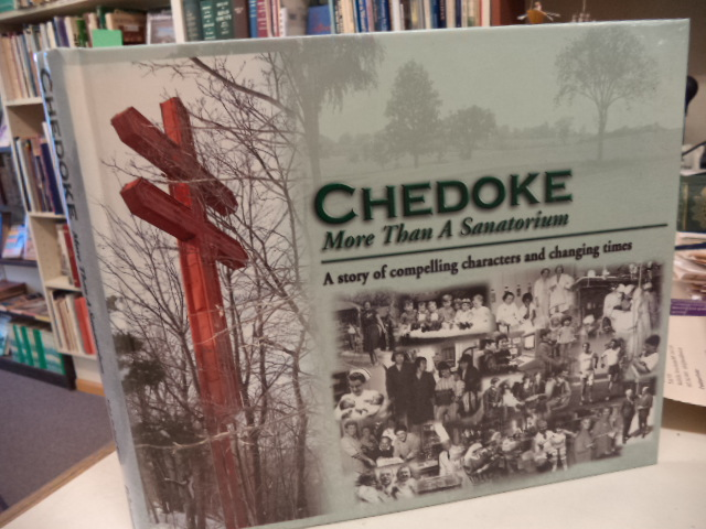 Image for Chedoke, More Than A Sanatorium
