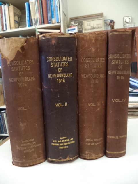 Image for The Consolidated Statutes of Newfoundland [Third Series, four volumes] : Being a consolidation of the statute law of the colony down to and including the session of the legislature in the year 1916. Volumes I, II, III, IV [complete]