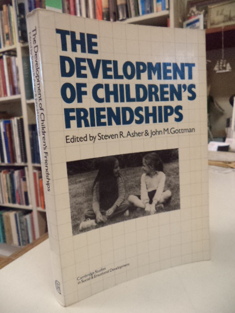 Image for The Development of Children's Friendships (Cambridge Studies in Social and Emotional Development)