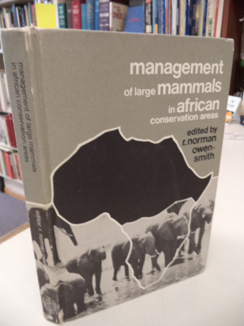 Image for Management of Large Mammals in African Conservation Areas. Proceedings of a Symposium Held in Pretoria South Africa 29 - 31 April 1982