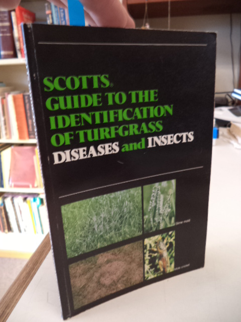Image for Scotts Guide to the Identification of Turfgrass Diseases and Insects