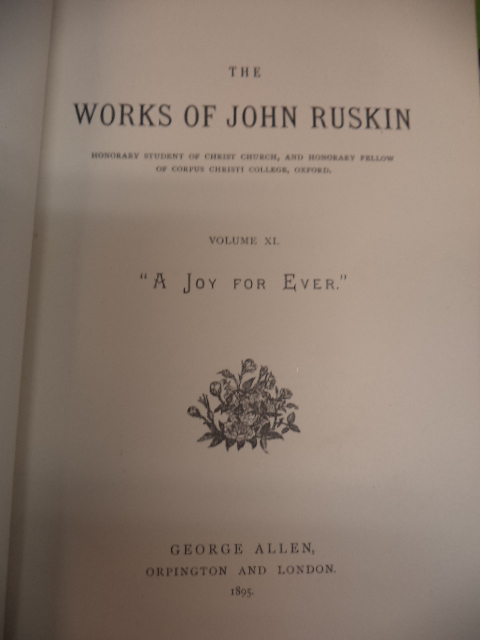 "Image for ""A Joy Forever"" (and its price on the market): Being the substance (with additions) of Two Lectures on the Political Economy of Art. [Works of John Ruskin Volume XI]"