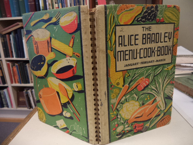 Image for The Alice Bradley Menu Cook Book : Menus, Marketing Lists and Recipes : January, February, March