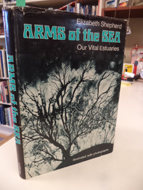 Image for Arms of the Sea : Our Vital Estuaries