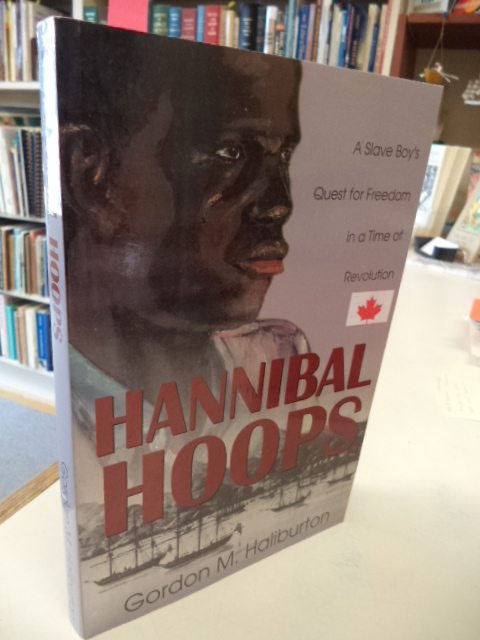 Image for Hannibal Hoops.  A Slave Boy's Quest for Freedom In a Time of Revolution